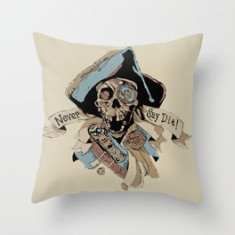 One Eyed Willy Never Say Die - The Goonies Throw Pillow