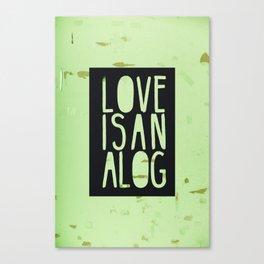 love is analog Canvas Print