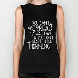 You Can't Read All Day... (Green) Biker Tank