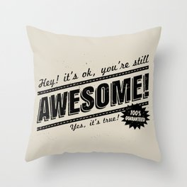 be awesome Throw Pillow