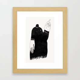 Uh uh.  Framed Art Print