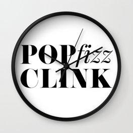 Pop Fizz Clink Wall Clock