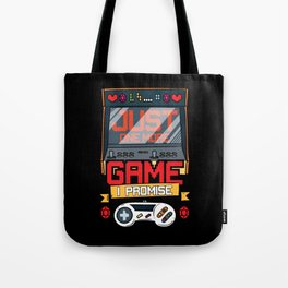 Just One More Game Funny Gaming Gamer Tee Gift Fun Tote Bag