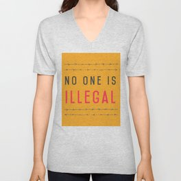 No one is illegal Unisex V-Neck