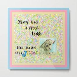 Mary Had a Little Lamb Metal Print