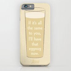 I'll have that eggnog now. iPhone 6s Slim Case