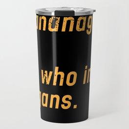 Shenanigator Travel Mug