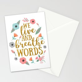 We live and breathe words - White Stationery Cards