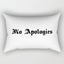 No Apologies Rectangular Pillow