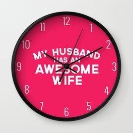 Husband Awesome Wife Quote Wall Clock