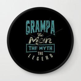 Grampa The Myth The Legend Wall Clock