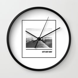 Let's get lost B&W Wall Clock