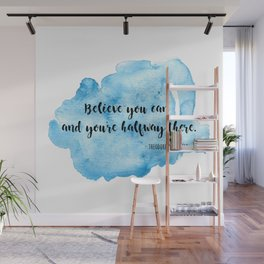 Inspirational life quote Wall Mural