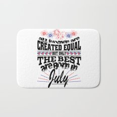 All Women are Created Equal but the Best are Born in July by Jeronimo Rubio Art Bath Mat
