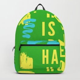 happy hour is the best hour Backpack