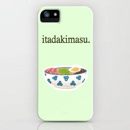 Itadakimasu. iPhone Case
