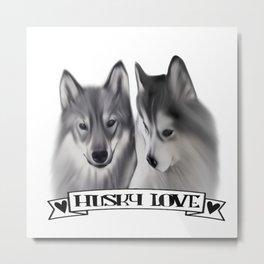 Husky Love Metal Print