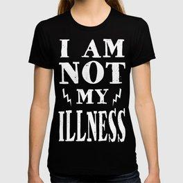I Am Not My Illness - Print T-shirt