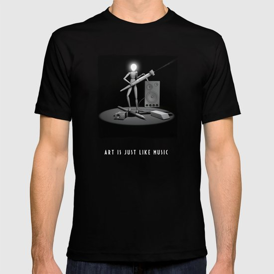 art is just like music T-shirt