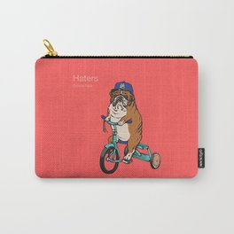 Haters Gonna Hate English Bulldog Carry-All Pouch