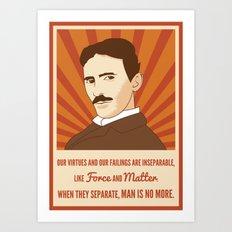 Virtues and failings - Nikola Tesla Art Print