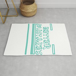 """""""Let's Make Better Mistakes Tomorrow"""" tee design. Makes a nice and sensible gift to your family too! Rug"""