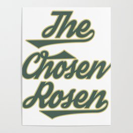 """Great Tee typography design saying """"Chosen"""" and showing your the chosen one! Picked The chosen rosen Poster"""