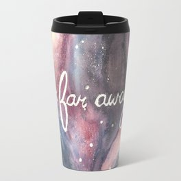 Far Far Away Travel Mug