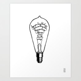 "Ode to the Bulb - ""keep your lamp"" Art Print"