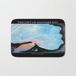 THE GIFT OF ANOTHER DAY Bath Mat