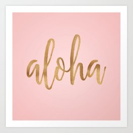 Aloha - pink and gold Art Print