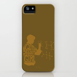 I Gotta See About a Girl -Good Will Hunting iPhone Case