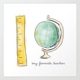 Favorite Teacher Art Print