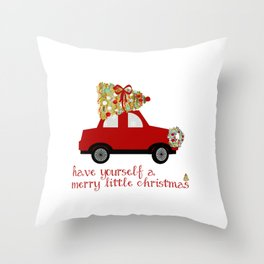 Have yourself a Merry little Christmas Throw Pillow