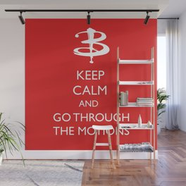 Go through the motions Wall Mural