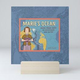 MARIE'S OCEAN Marie Tharp Maps the Mountains Under the Sea by Josie James Mini Art Print
