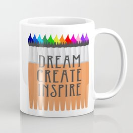 Dream Create Inspire Coffee Mug