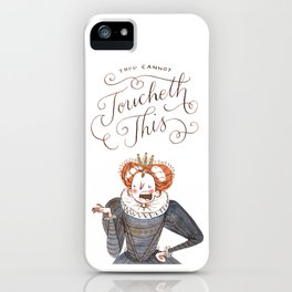 Thou Cannot Toucheth This iPhone Case