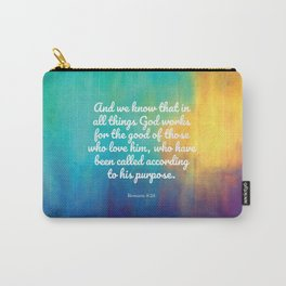 Romans 8:28, Encouraging Scripture Carry-All Pouch