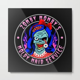 ZOMBY MOMBY - MOLDY MAID SERVICE Metal Print