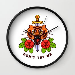 Don't Try Me Wall Clock