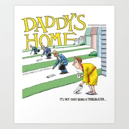 Rubino Daddy's Home Comics Art Print