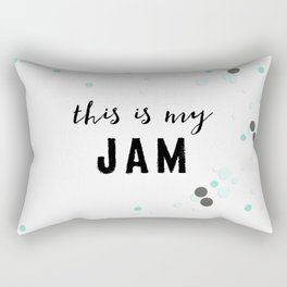 This Is My Jam Rectangular Pillow