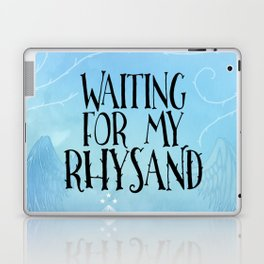 ACOTAR - Waiting for my Rhysand Laptop & iPad Skin