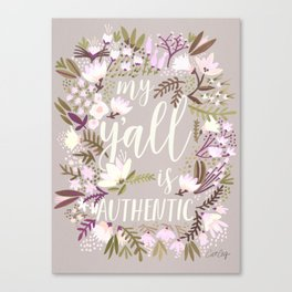 My Y'all is Authentic – Spring Palette Canvas Print