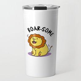 Roarsome Cute Lion Pun Travel Mug