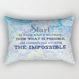Motivational and Inspirational St. Francis Of Assisi quote Rectangular Pillow