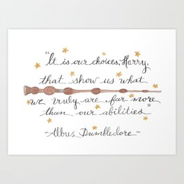 Choices Quote Art Print