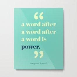 A Word Is Power Metal Print
