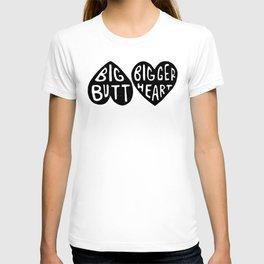 BIG BUTT / BIGGER HEART T-shirt